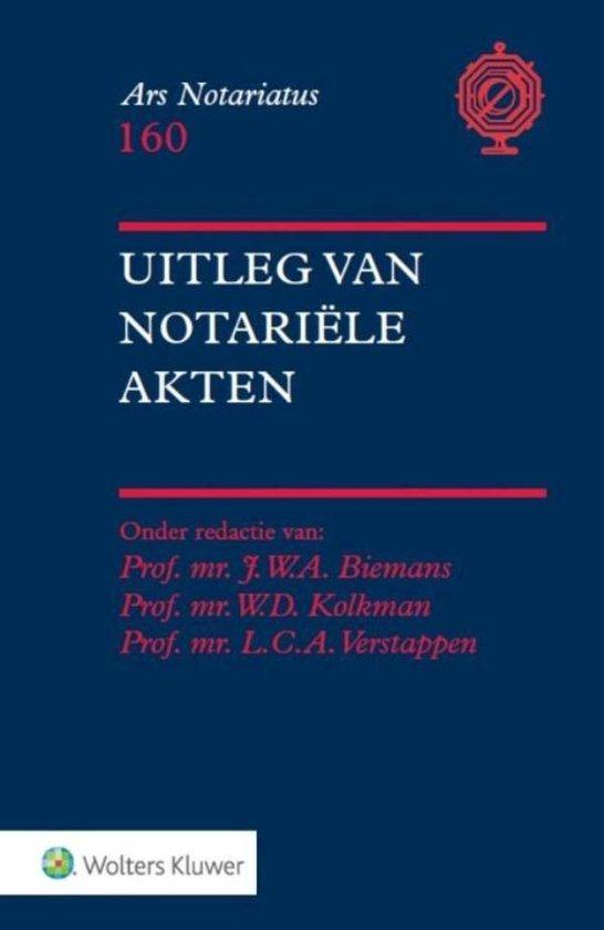 Uitleg van notariële akten - J.W.A. Biemans |