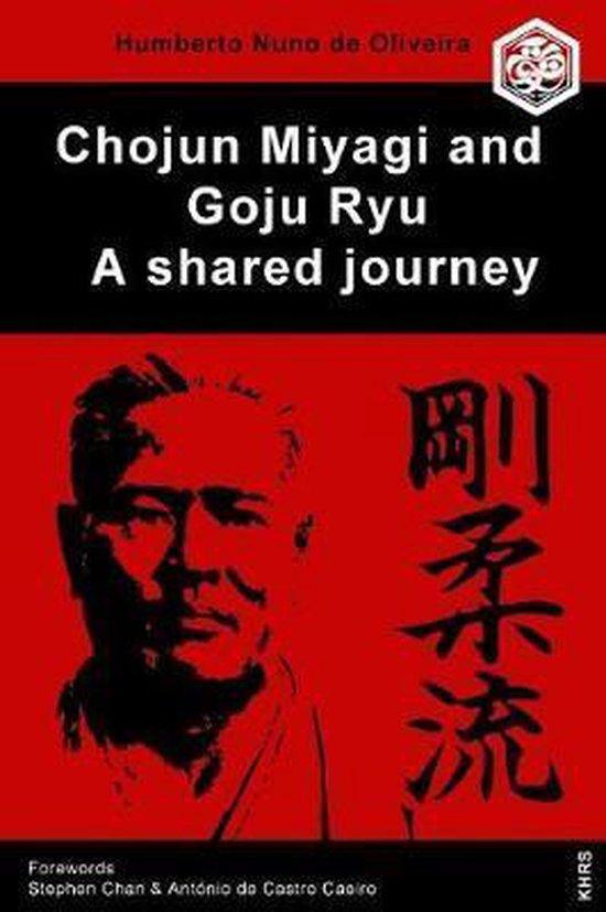 Chojun Miyagi and Goju Ryu