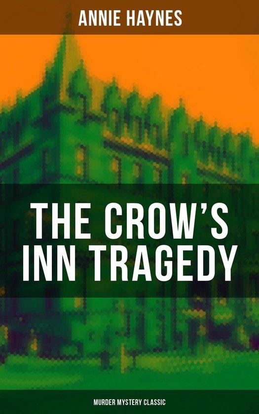 Omslag van THE CROW'S INN TRAGEDY (Murder Mystery Classic)