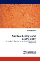 Spiritual Ecology and Ecotheology