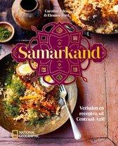 Samarkand. Verhalen en recepten uit Centraal-Azië