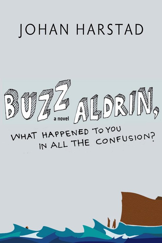 Buzz Aldrin, What Happened to You in All the Confusion?
