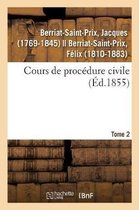 Cours de Procedure Civile. Tome 2