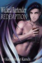 Wicked Bartender Redemption