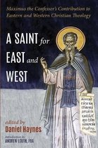 A Saint for East and West