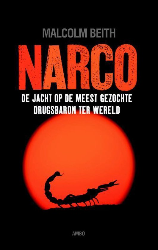 Narco - Malcolm Beith |