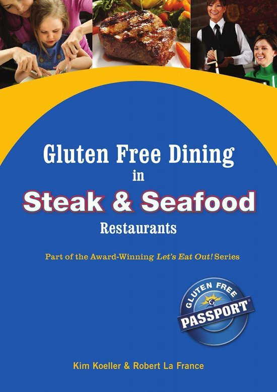 Boek cover Gluten Free Dining in Steak and Seafood Restaurants van Kim Koeller (Onbekend)