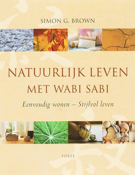 Natuurlijk leven met Wabi Sabi - S. Brown  