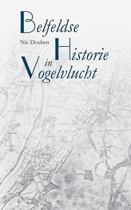 Belfeldse historie in vogelvlucht - Nic Douben | Fthsonline.com