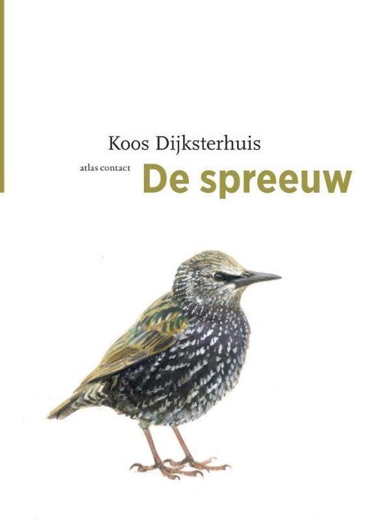 De vogelserie - De spreeuw - Koos Dijksterhuis |