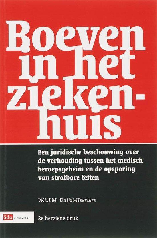 Boeven in het ziekenhuis 2007 - W.L.J.M. Duijst  