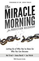 The Miracle Morning for Addiction Recovery