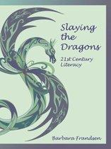 Slaying the Dragons