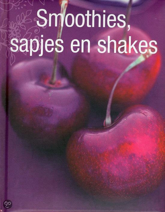 Smoothies, Sapjes En Shakes - Onbekend pdf epub