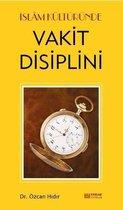İslam Kültüründe Vakit Disiplini