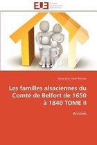 Les Familles Alsaciennes Du Comt� de Belfort de 1650 � 1840 Tome II
