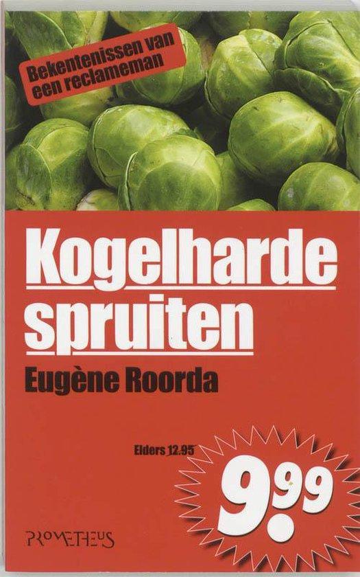 Kogelharde Spruiten - Eugène Roorda |