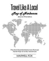 Travel Like a Local - Map of Narbonne (Black and White Edition)