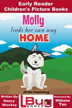 Molly Finds Her Own Way Home: Early Reader - Children's Picture Books