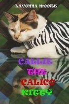 Callie the Calico Kitty