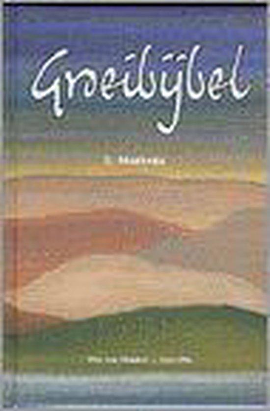2 Matteus Groeibijbel - P. Van Midden |