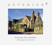 Asterisk*, Poems & Photographs from Shandy Hall