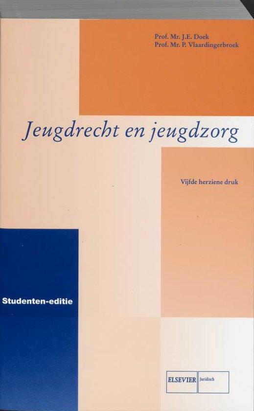 Jeugdrecht en jeugdhulpverleningsrecht Studenteneditie - J.E. Doek  