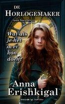 De Horlogemaker: Een novelle (Dutch Edition - Nederlandse Taal)