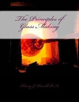 The Principles of Glass Making