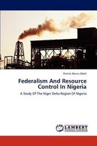Federalism and Resource Control in Nigeria