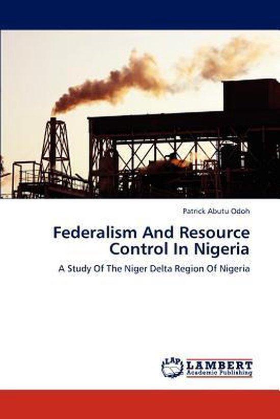 Federalism and Resource Control in Nigeria