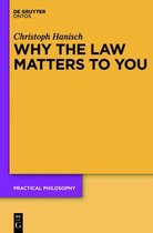 Why the Law Matters to You
