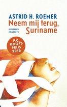 Boek cover Surinaamse klassieken 7 - Neem mij terug, Suriname van Astrid H. Roemer