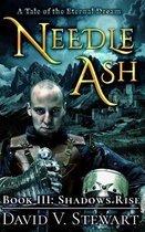 Needle Ash Book 3