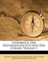 Handbuch Der Naturgeschichte Und Der Chemie, Volume 1