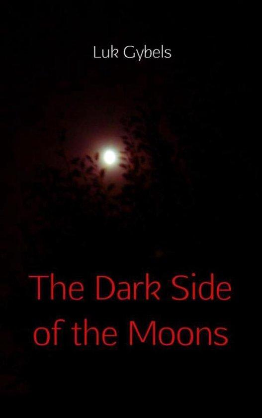 The dark side of the moons - Luk Gybels   Fthsonline.com