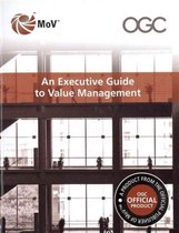 An Executive Guide to Management of Value