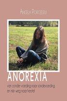 Anorexia - van zonder voeding naar sondevoeding en mijn weg naar herstel