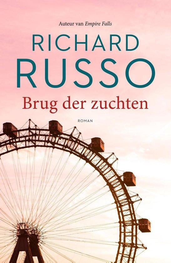 Brug der zuchten - Richard Russo pdf epub