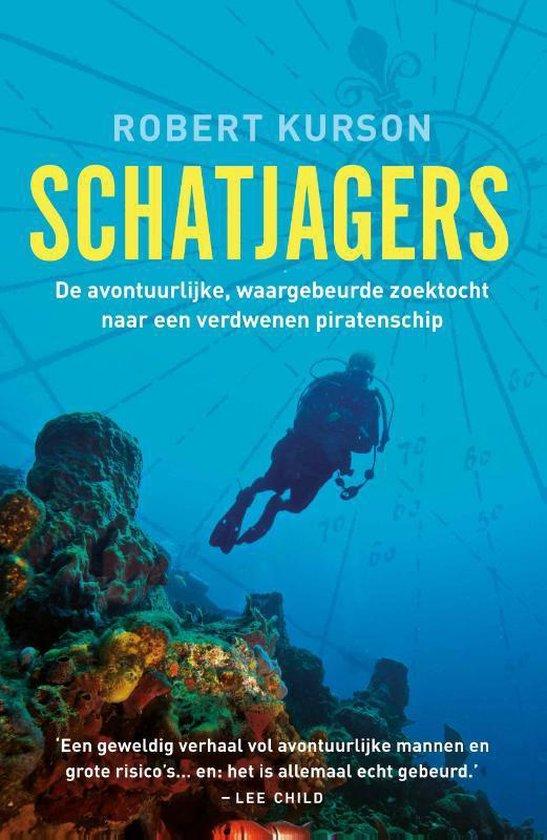Schatjagers - Robert Kurson |