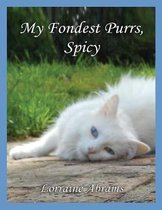 My Fondest Purrs, Spicy