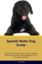 Spanish Water Dog Guide Spanish Water Dog Guide Includes