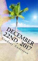 December 22nd, 2017