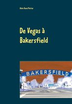 De Vegas à Bakersfield