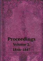 Proceedings Volume 2. 1846-1847