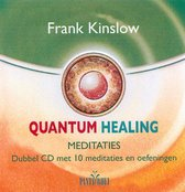 Quantum Healing Meditaties