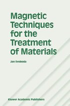 Magnetic Techniques for the Treatment of Materials