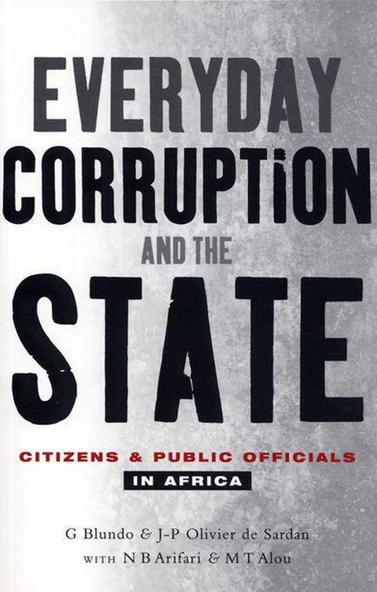 Everyday Corruption and the State
