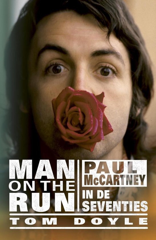 Paul McCartney / Man on the run - Tom Doyle  