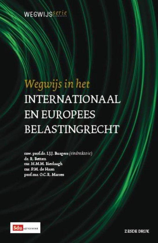 Wegwijsserie 8 - Wegwijs in het Internationaal en Europees Belastingrecht - I.J.J. Burgers |